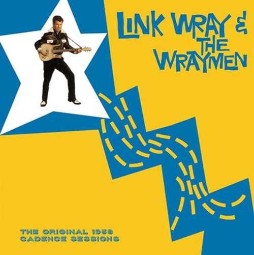 Bild Link Wray And The Wraymen* - The Original 1958 Cadence Sessions (LP, Album, RE, 180) Schallplatten Ankauf
