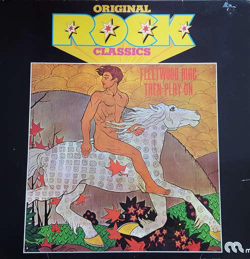 Bild Fleetwood Mac - Then Play On (LP, Album, RE) Schallplatten Ankauf