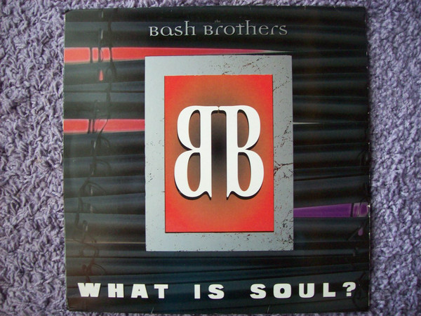Cover The Bash Brothers - What Is Soul? (12) Schallplatten Ankauf