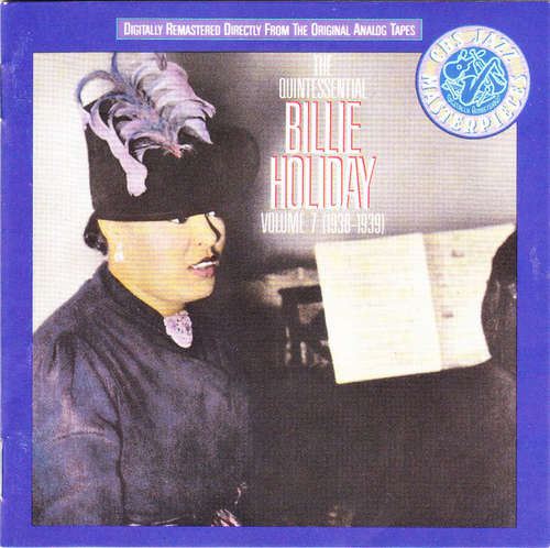 Bild Billie Holiday - The Quintessential Billie Holiday Volume 7 (1938-1939) (CD, Comp, RM) Schallplatten Ankauf