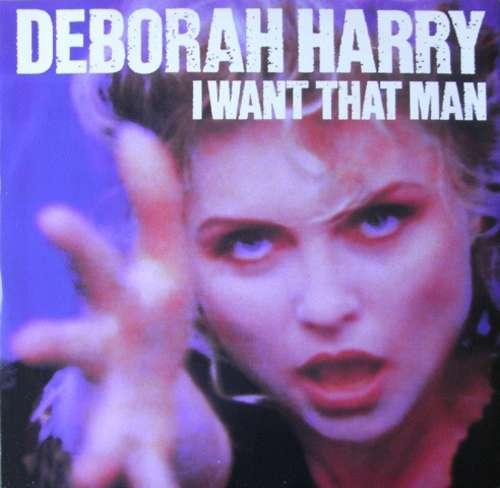 Bild Deborah Harry - I Want That Man (12, Maxi) Schallplatten Ankauf