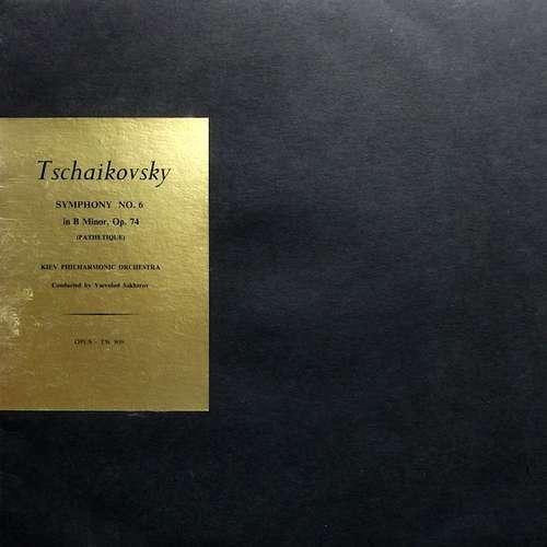 Bild Tschaikovsky*, Vsevolod Sakharov, Kiev Philharmonic Orchestra - Symphony No. 6 In B Minor, Op. 74 (Pathétique) (LP, Album, Mono) Schallplatten Ankauf