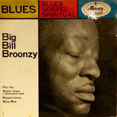 Bild Big Bill Broonzy - Blues - Gospel - Spiritual (7, EP) Schallplatten Ankauf