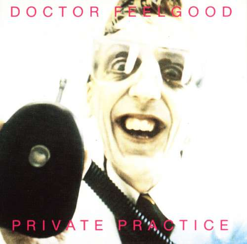 Cover Dr. Feelgood - Private Practice (LP, Album) Schallplatten Ankauf