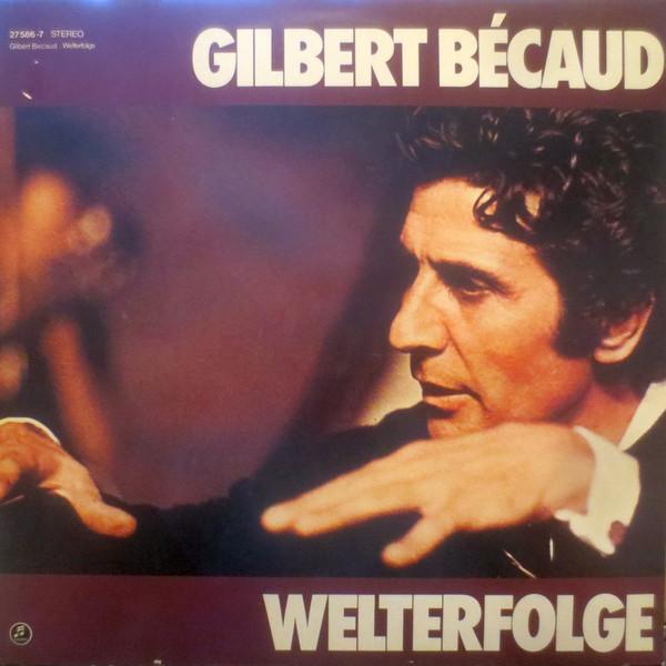 Bild Gilbert Bécaud - Welterfolge (LP, Comp, Club) Schallplatten Ankauf