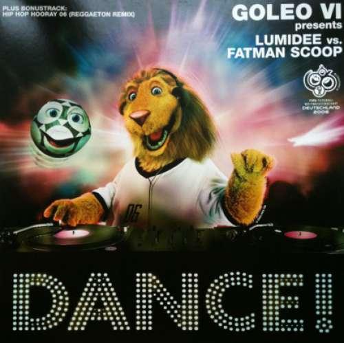 Bild Goleo VI Presents Lumidee vs. Fatman Scoop - Dance ! (12) Schallplatten Ankauf