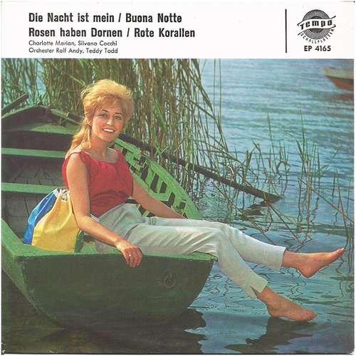 Bild Silvano Cocchi / Charlotte Marian - Die Nacht Ist Mein / Buona Notte / Rosen Haben Dornen / Rote Korallen (7, EP, Mono) Schallplatten Ankauf