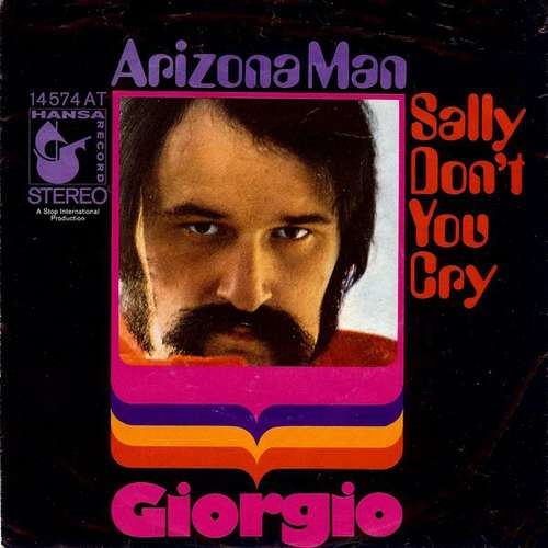 Bild Giorgio* - Arizona Man / Sally Don't You Cry (7, Single) Schallplatten Ankauf