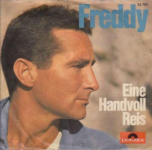 Bild Freddy* - Eine Handvoll Reis (7, Single, Mono) Schallplatten Ankauf