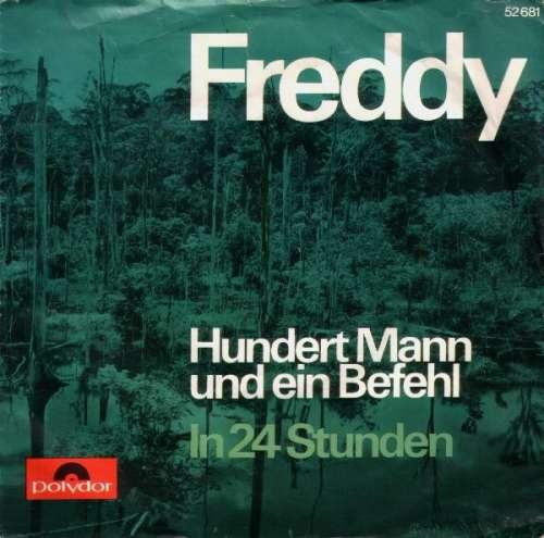 Cover zu Freddy* - Hundert Mann Und Ein Befehl (7, Single, Mono, RP) Schallplatten Ankauf