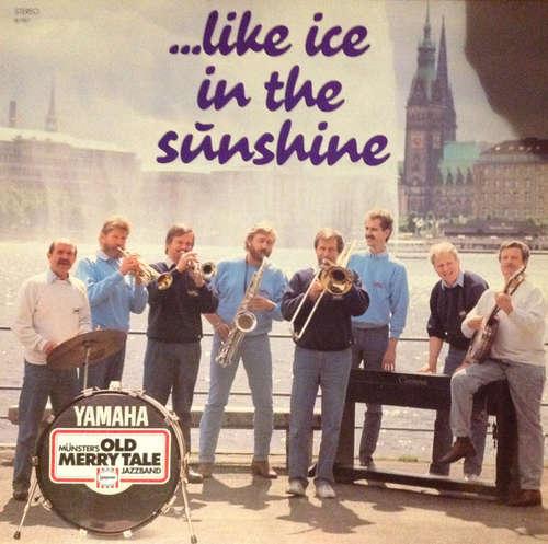 Cover zu Münster's Old Merry Tale Jazzband - Like Ice In The Sunshine (LP) Schallplatten Ankauf