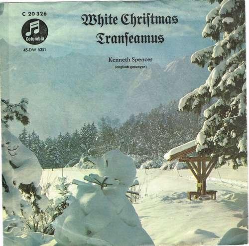 Cover zu Kenneth Spencer - White Christmas / Transeamus (7, Single) Schallplatten Ankauf