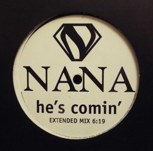 Cover Nana (2) - He's Comin' (12, S/Sided, Promo) Schallplatten Ankauf