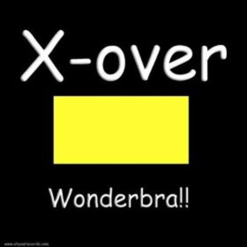 Bild X-Over - Wonderbra (12) Schallplatten Ankauf