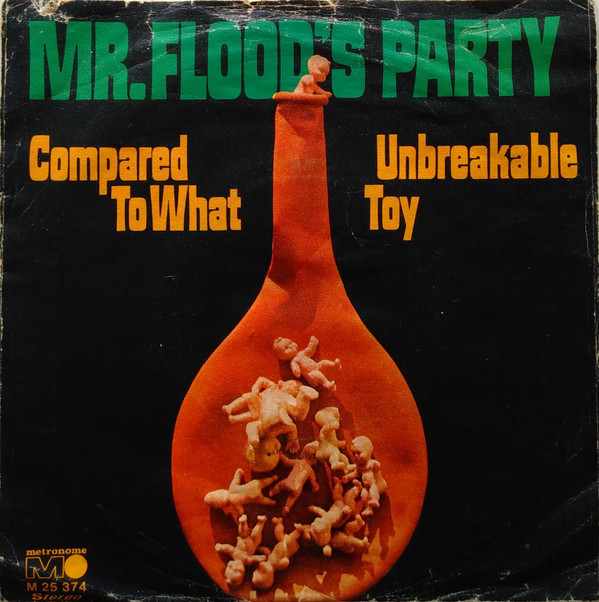 Cover zu Mr Flood's Party* - Compared To What (7, Single) Schallplatten Ankauf