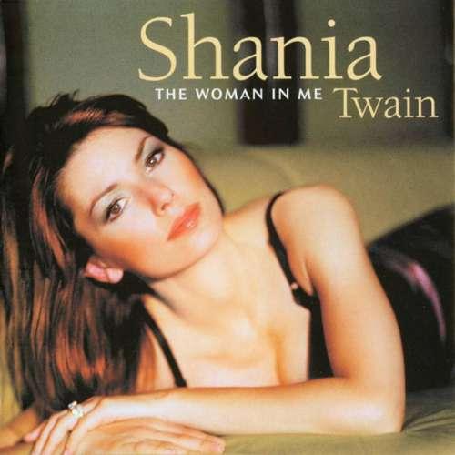 Bild Shania Twain - The Woman In Me (CD, Album, Enh, RE) Schallplatten Ankauf
