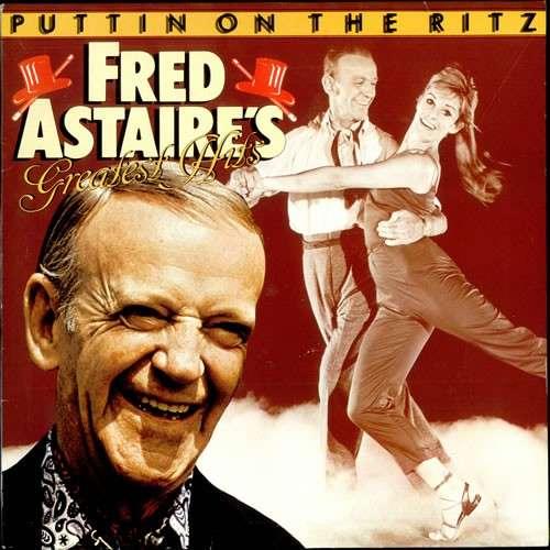 Bild Fred Astaire - Puttin On The Ritz: Fred Astaire's Greatest Hits (LP, Comp) Schallplatten Ankauf