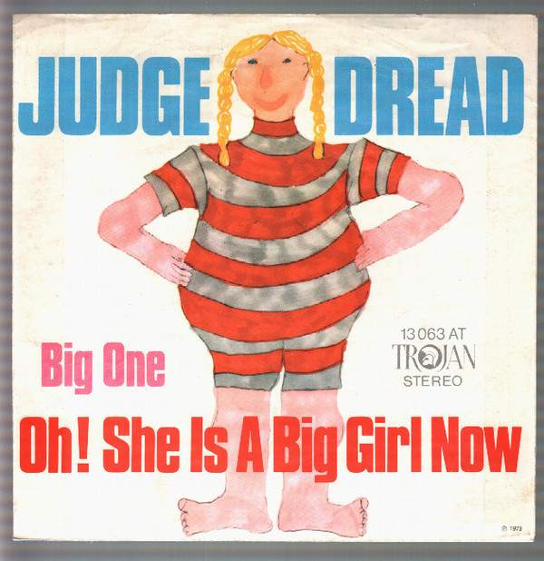 Cover Judge Dread - Oh! She Is A Big Girl Now (7, Single) Schallplatten Ankauf