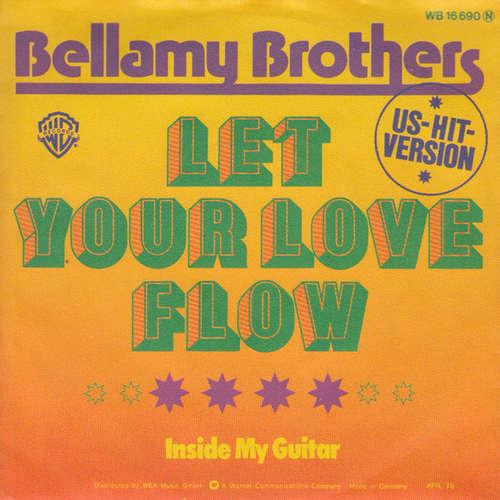 Bild Bellamy Brothers - Let Your Love Flow (7, Single) Schallplatten Ankauf