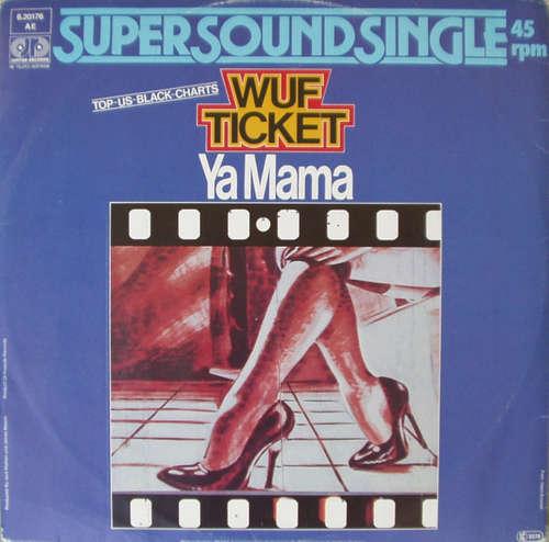 Bild Wuf Ticket - Ya Mama (12, Single) Schallplatten Ankauf