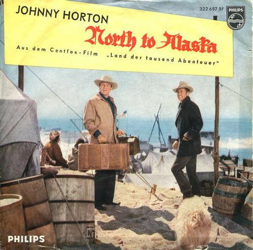 Bild Johnny Horton - North To Alaska / Joe's Been A Gittin' There (7, Single) Schallplatten Ankauf