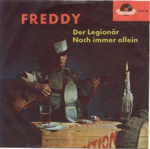 Bild Freddy* - Der Legionär / Noch Immer Allein (7, Single, Mono, RP) Schallplatten Ankauf