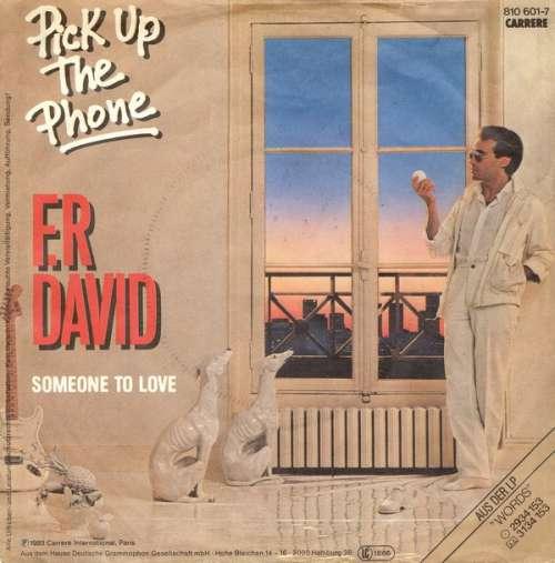 Bild F.R David* - Pick Up The Phone (7, Single) Schallplatten Ankauf