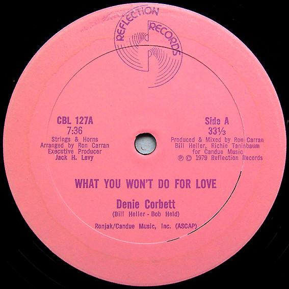 Cover Denie Corbett - What You Won't Do For Love (12) Schallplatten Ankauf