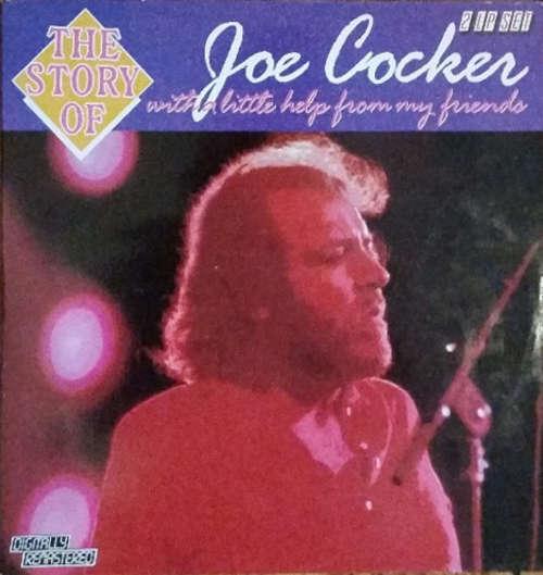 Bild Joe Cocker - The Story Of... With A Little Help From My Friends (2xLP, Album, Comp, RM) Schallplatten Ankauf
