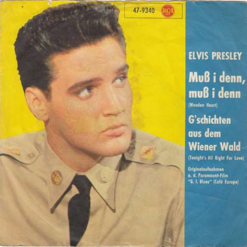 Cover Elvis Presley - Muß I Denn, Muß I Denn (Wooden Heart) / G'schichten Aus Dem Wienerwald (Tonight's All Right For Love) (7, Single, RE, s7 ) Schallplatten Ankauf