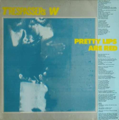 Bild Trespassers W - Pretty Lips Are Red (LP, Album) Schallplatten Ankauf