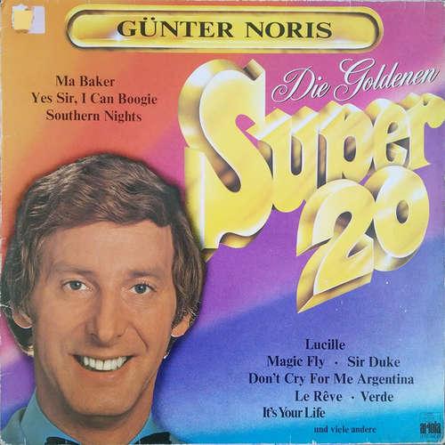 Bild Günter Noris - Die Goldenen Super 20 (LP, Comp) Schallplatten Ankauf