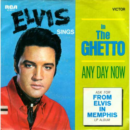 Cover Elvis Presley - In The Ghetto / Any Day Now (7, Single) Schallplatten Ankauf