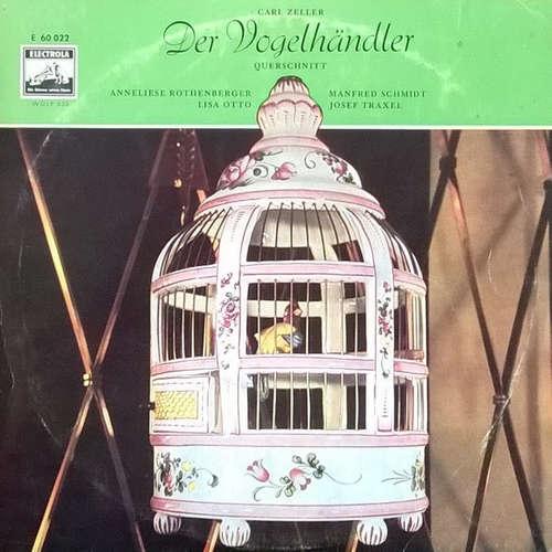 Bild Carl Zeller - Der Vogelhändler - Querschnitt (10, Album) Schallplatten Ankauf