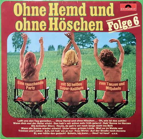 Bild Unknown Artist - Ohne Hemd Und Ohne Höschen Folge 6 (LP) Schallplatten Ankauf