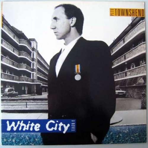 Bild Pete Townshend - White City (A Novel) (LP, Album) Schallplatten Ankauf