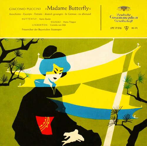 Bild Giacomo Puccini, Maria Stader, Hertha Töpper, Cornelis van Dijk, Frauenchor Der Bayerischen Staatsoper - »Madame Butterfly« (Ausschnitte ∙ Deutsch Gesungen) (10, Mono, RE) Schallplatten Ankauf