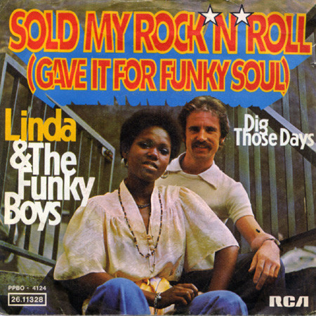 Bild Linda & The Funky Boys* - Sold My Rock'n'Roll (Gave It For Funky Soul) (7, Single) Schallplatten Ankauf
