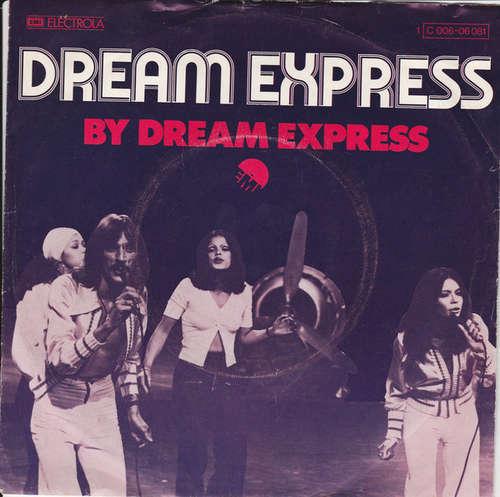 Cover Dream Express - Dream Express (7, Single) Schallplatten Ankauf