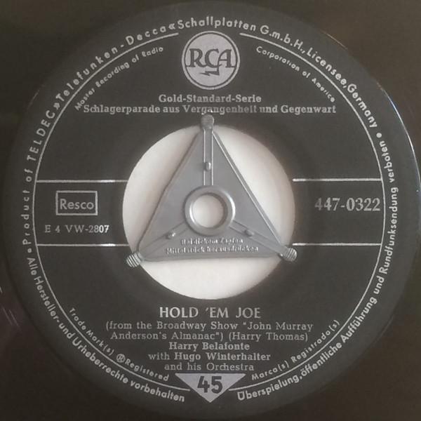 Bild Harry Belafonte With Hugo Winterhalter And His Orchestra* - Hold 'Em Joe / I'm Just A Country Boy (7, Mono, tri) Schallplatten Ankauf