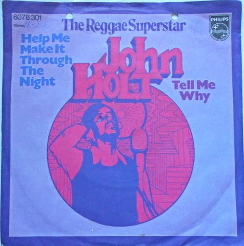Cover John Holt - Help Me Make It Through The Night (7, Single) Schallplatten Ankauf