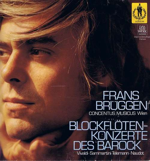 Bild Vivaldi*, Sammartini*, Telemann*, Naudot*, Concentus Musicus Wien, Frans Brüggen - Blockflötenkonzerte Des Barock (LP, Club, RE) Schallplatten Ankauf