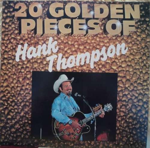 Bild Hank Thompson - 20 Golden Pieces Of Hank Thompson (LP, Album, Comp) Schallplatten Ankauf