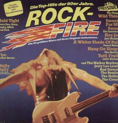 Cover Various - Rock-Fire - Die Top-Hits Der 60er Jahre (LP, Comp) Schallplatten Ankauf
