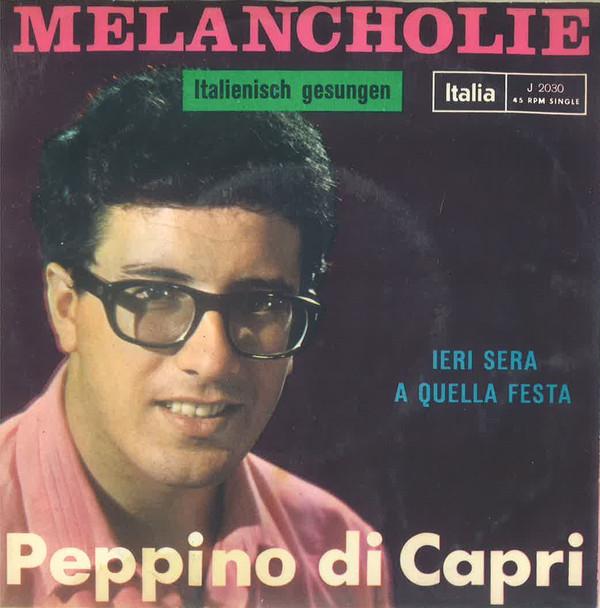 Bild Peppino Di Capri - Melancholie / Ieri Sera A Quella Festa (7) Schallplatten Ankauf