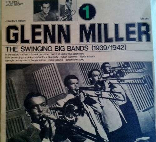 Cover Glenn Miller - The Swinging Big Bands (1939/1942) 1 (LP, Comp) Schallplatten Ankauf