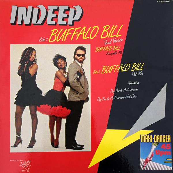Cover Indeep - Buffalo Bill (12) Schallplatten Ankauf