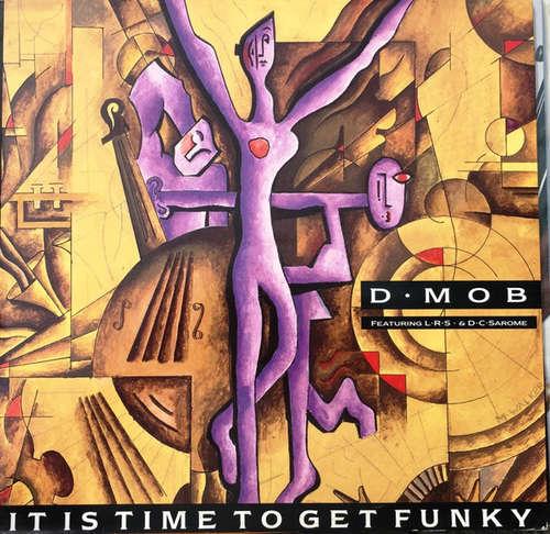Bild D•Mob* Featuring L•R•S•* & D•C•Sarome* - It Is Time To Get Funky (12) Schallplatten Ankauf
