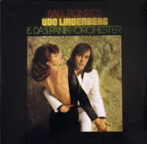 Bild Udo Lindenberg & Das Panikorchester* - Ball Pompös (LP, Album, RE, Gat) Schallplatten Ankauf