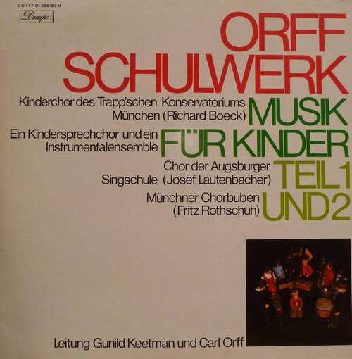 Cover Carl Orff, Gunild Keetman - Orff Schulwerk: Musik Für Kinder, Teil I Und 2 (2xLP, Comp, RE, Gat) Schallplatten Ankauf